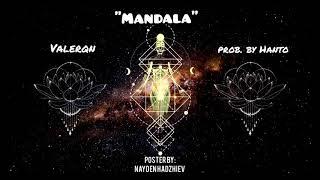 Valerqn - Мандала (прод. на Хант)