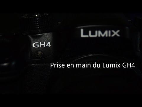 Prise en Mains du Panasonic Lumix GH4