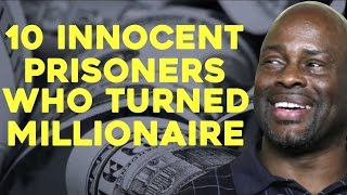 10 INNOCENT Prisoners Who Turned Millionaires