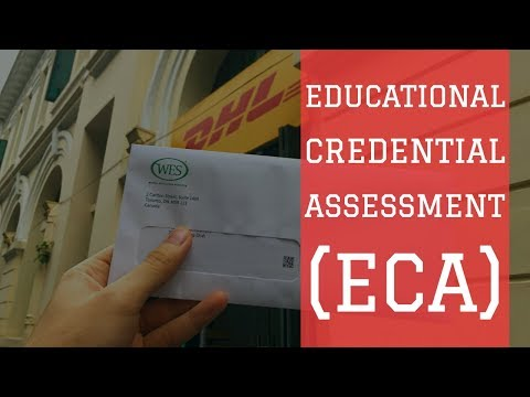RECEIVING EDUCATIONAL CREDENTIAL ASSESSMENT (ECA) FROM WES