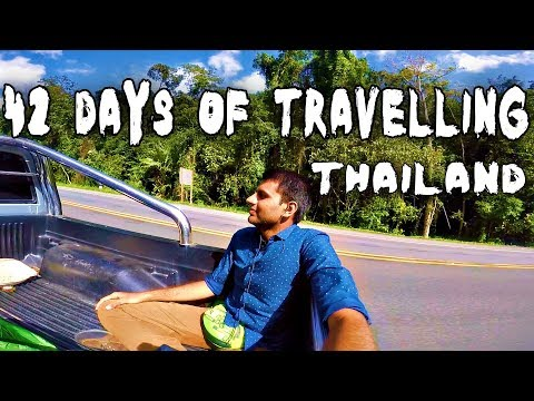 Solo-Travelling in Thailand for 42 Days in 53K ( Hitchhiking , Couchsurfing & Exploring )