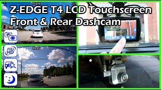 ZEdge T4 Touchscreen LCD Front & Rear Dashcam Install and Review