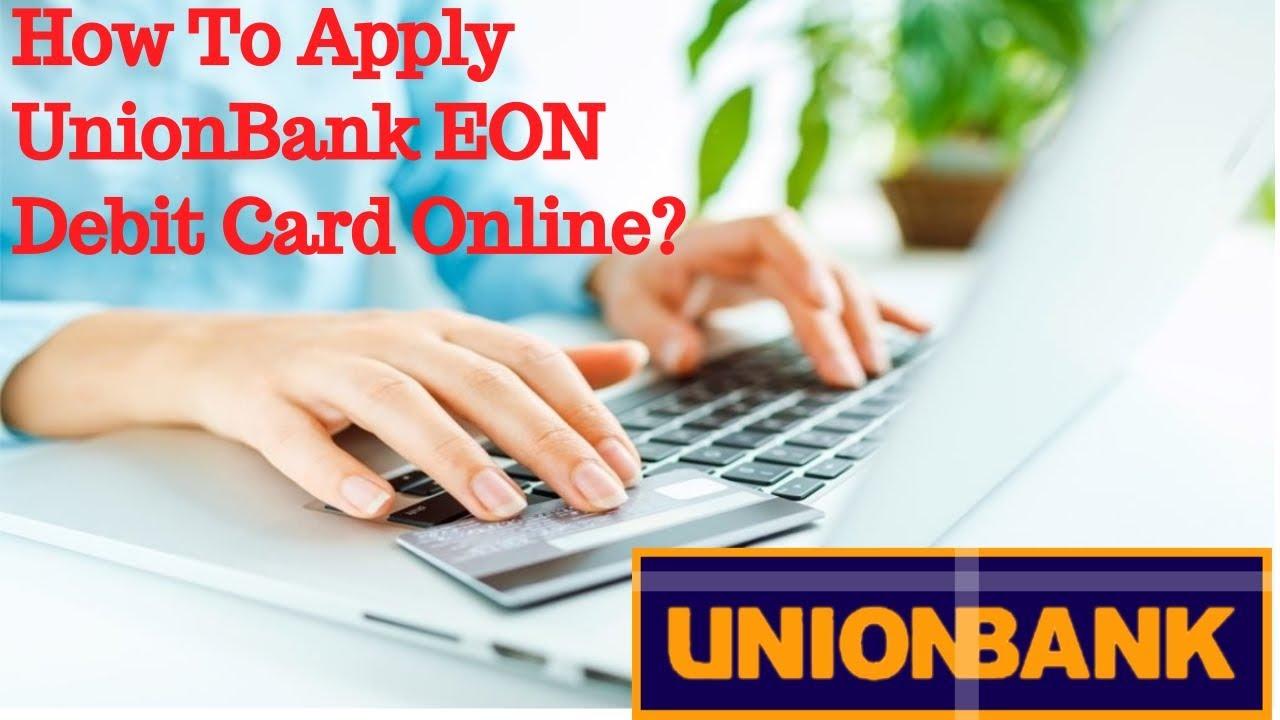 unionbank eon form