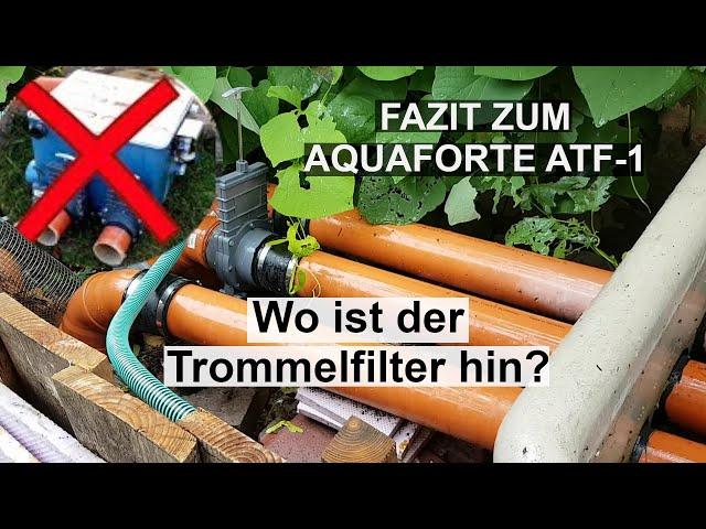 Fazit zum Aquaforte Trommelfilter ATF-1
