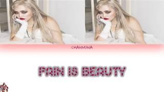 Chanmina Pain Is Beauty Lyrics  [ちゃんみな]