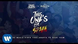 David Guetta ft. Zara Larsson - This One's For You Spain (UEFA EURO 2016™ Official Song)