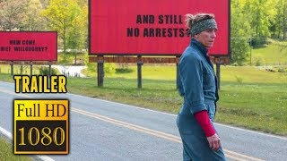 🎥 THREE BILLBOARDS OUTSIDE EBBONG, MISSOURI (2017) | Full Movie Trailer in Full HD | 1080p