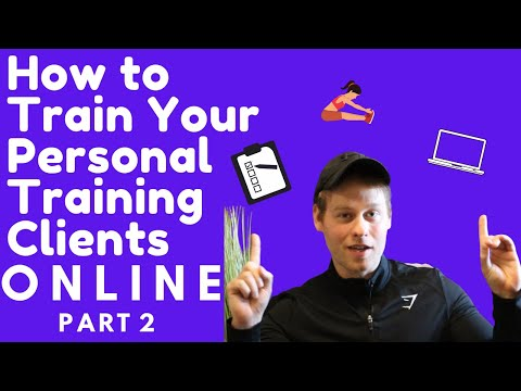 How To Train Your Personal Training Clients Online Part 2