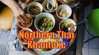 Eating Northern Thai Cuisine Khantoke Set Feast (ขันโตก) For Dinner In Chiang Mai, Thailand