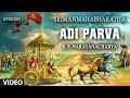 Adi Parva (Episode 1) | Srimanmahabharatha | K.Snacharya | Mahabharata Kannada