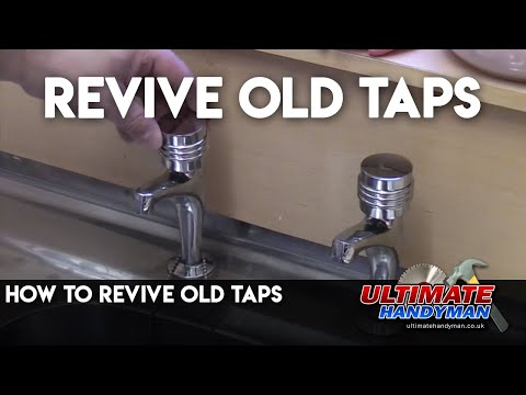 how-to-revive-old-taps