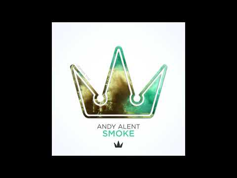 Andy Alent - Smoke ⦗exclusive⦘