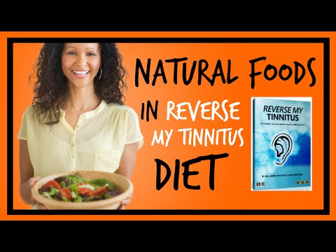 reverse-my-tinnitus-diet-|-natural-foods-in-reverse-my-tinnitus-diet