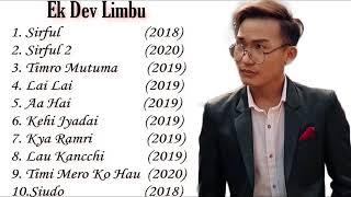 Top 10 💕Ekdev Limbu Songs Collection 2020 💕|| Best Songs Of Ekdev limbu Jukebox ||