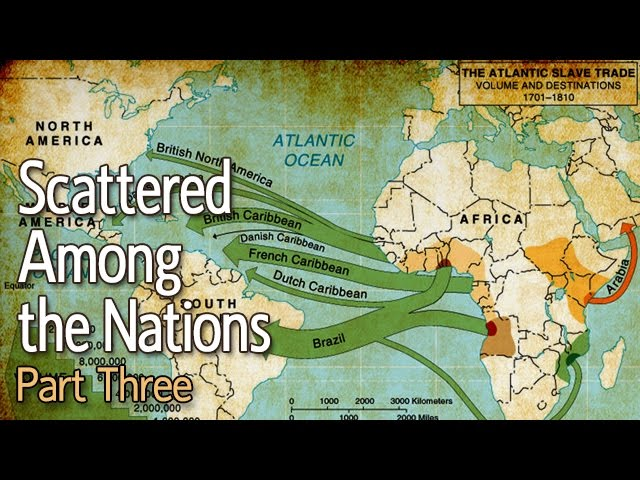 Scattered Among the Nations: Part 3