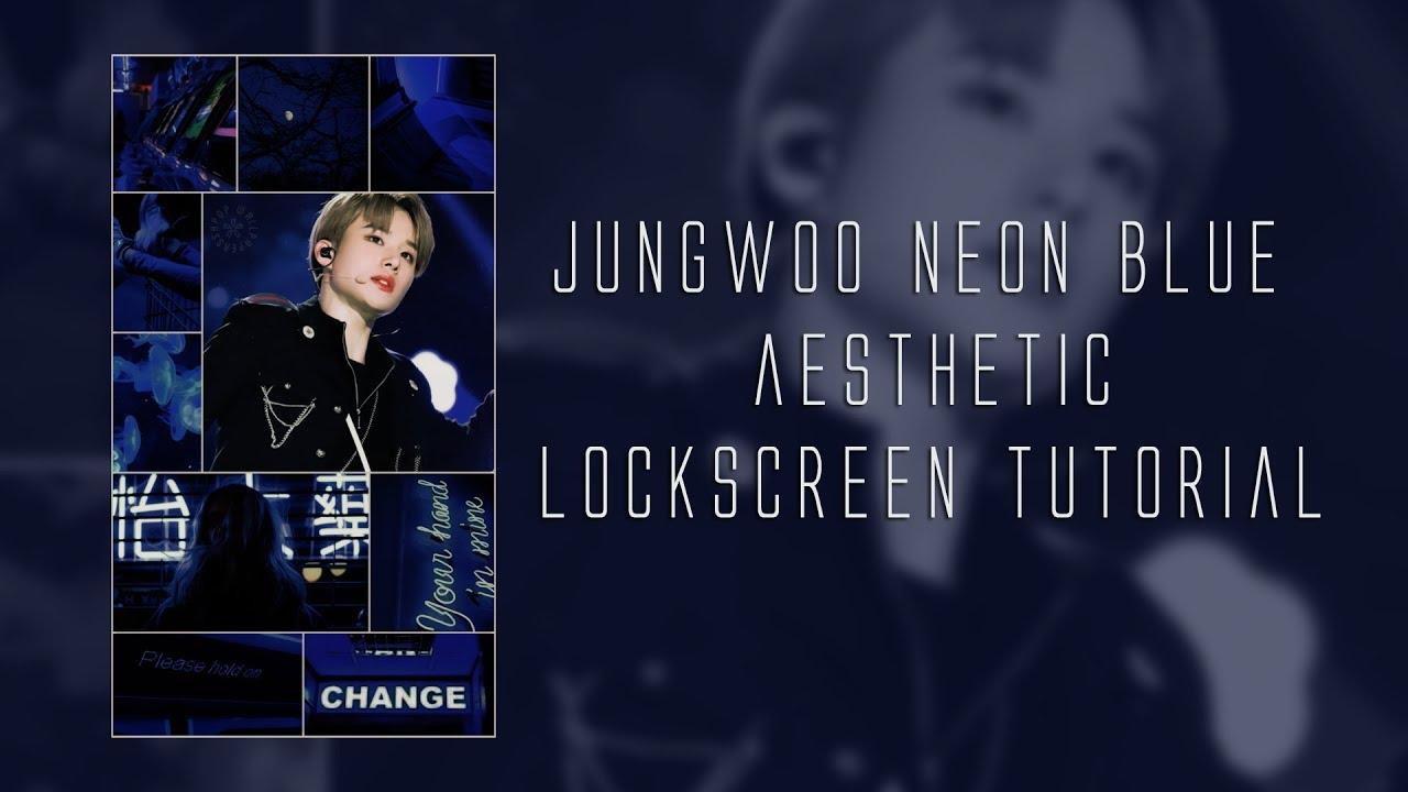 NEON AESTHETIC LOCKSCREEN TUTORIAL | NCT Jungwoo