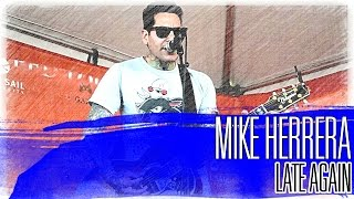 MxPx's Mike Herrera: LIVE - Acoustic - Late Again