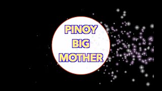 ANG MGA HOUSEMATE NG PINOY BIG MOTHER!