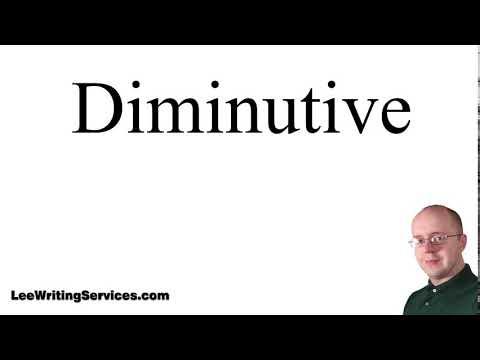 How to Pronounce Diminutive