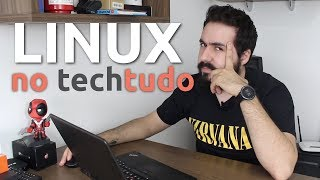 A matéria sobre LINUX do TechTudo