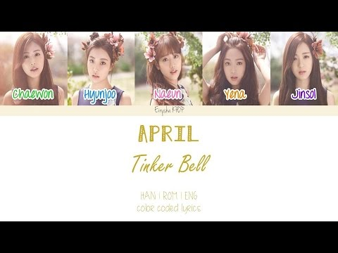 APRIL (에이프릴) - Tinker Bell (팅커벨) (Han | Rom | Eng Color Coded Lyrics)