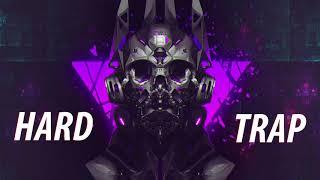 Brutal Hard Trap &amp Gangster Trap Mix 2019 Best Hard Trap Mix Gangster Trap Music