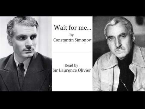 "Wait for Me read by Sir Laurence Olivier    Стихотворение ""Жди меня"" читает Сэр Лоуренс Оливье"