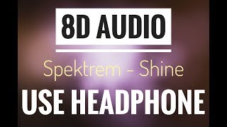 Spektrem Shine NCS Release 8D Audio.mp3