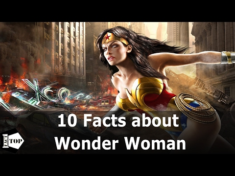 10 Facts You Need To Know About | Wonder Woman