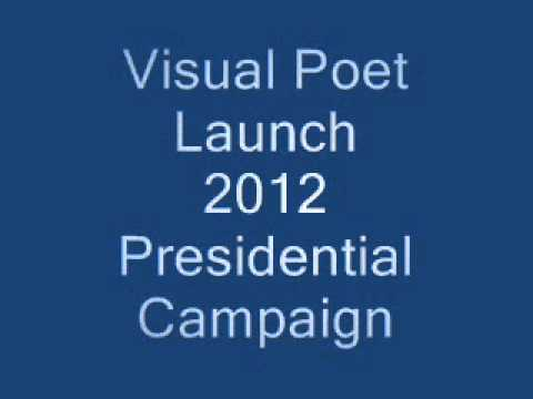 Visual Poet, Deborah Young; Launch 2012 Presidential Campaign Mp3