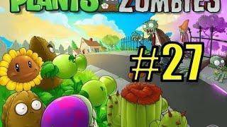 Смотреть растения против зомби #27