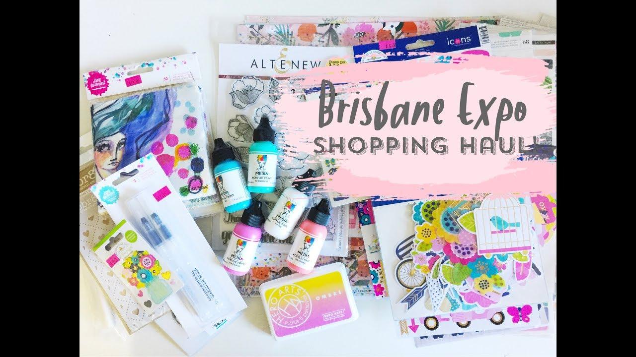 Shopping Haul Brisbane Scrapbooking Expo 2018 Youtube