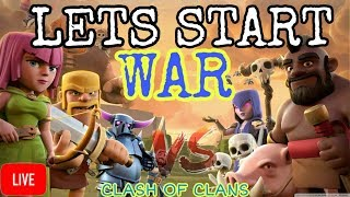 CLASH OF CLANS | LETS START THE WAR😠😠😡.
