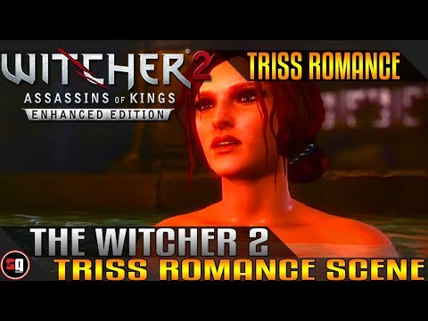 The Witcher 2: Assassins Of Kings - Triss Romance