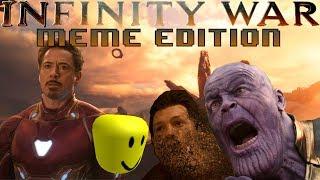 Avengers: Infinity War [MEME EDITION]