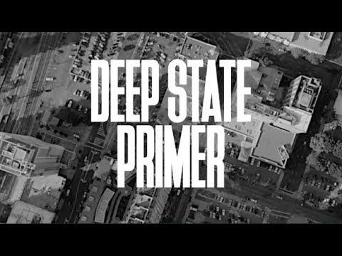 Deep State Primer