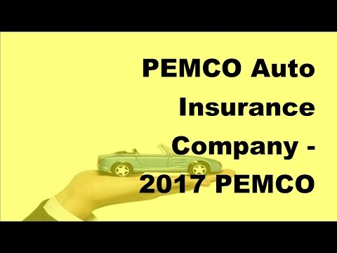 PEMCO Auto Insurance Company   2017 PEMCO Auto Insurance Guide