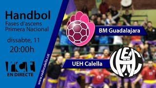 Gambar cover [Transmissió Esportiva] Handbol: BM Guadalajara – UEH Calella