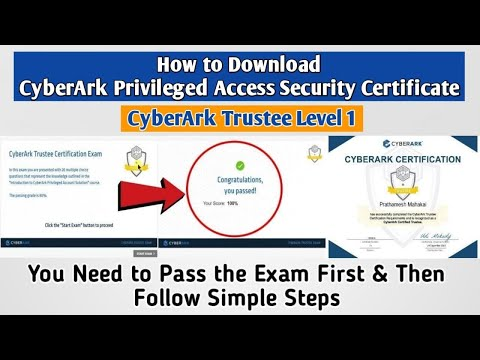 How to Download CyberArk Privileged Access Security Trustee Level 1 Certificate Follow Simple Steps