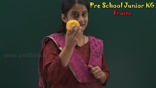 Let's Learn About Fruits | Learn Fruits For Kids | Pre School Junior | Fruits Song