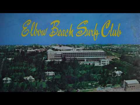 Elbow Beach Surf Club Sights & Sounds Of Bermuda's Famous Oceanside Hotel Bermuda Records BLP 4012 1