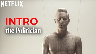 The Politician | La Sigla Spiegata | Netflix