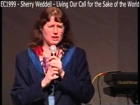 EC1999-SherryWeddell-LivingOurCallForTheSakeOfTheWorld