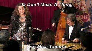 「It Don't Mean A Thing」 Modern Jazz    (vocal)田村美沙   Vibraphone (ビブラフォン)大井貴司   Jazz Vibes   モダンジャズ