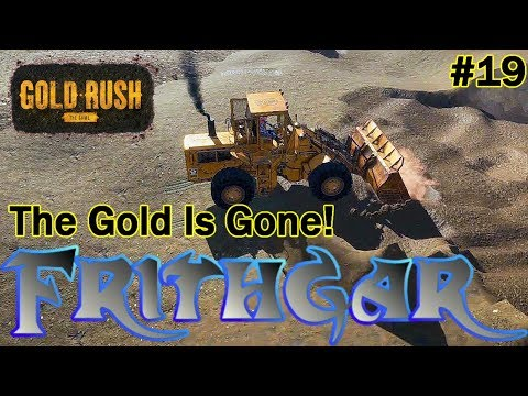 Let S Play Gold Rush The Game 19 The Gold Has Gone