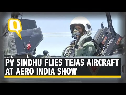 PV Sindhu Flies Made-in-India Tejas Fighter Jet at Aero India 2019 | The Quint