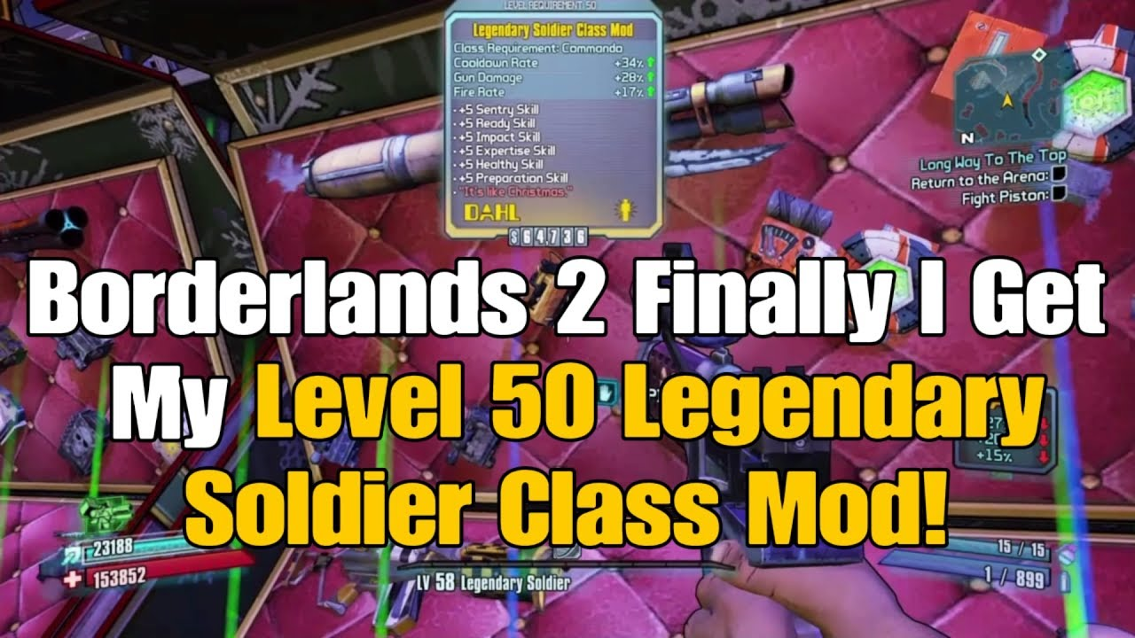 11) Borderlands 2 Finally I Get My Level 50 Legendary Soldier Class Mod! (+  Commentary)