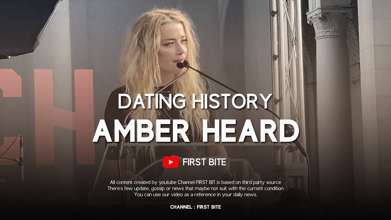 History amber heard dating Who Has
