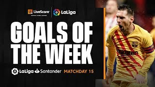 Goals of the Week: Lionel Messi's magic winner on MD15