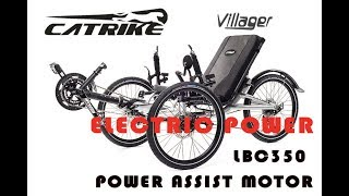 Catrike Villager with Electric Power Assist - LBC350 Motor